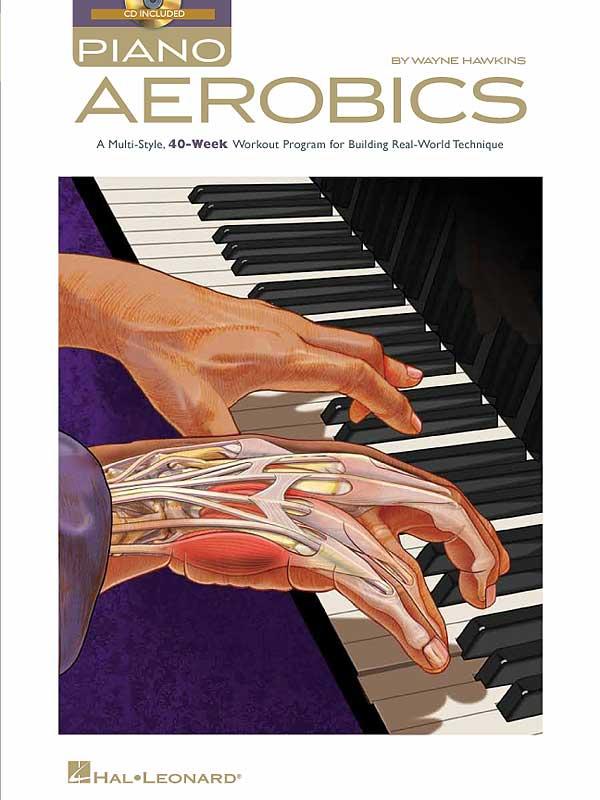 Piano Aerobics by Wayne Hawkins